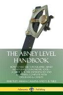The Abney Level Handbook