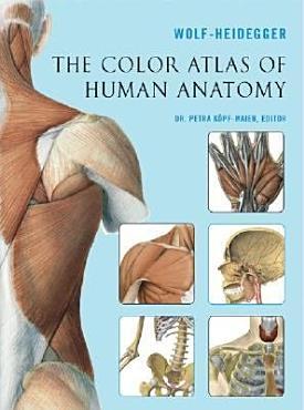The Color Atlas of Human Anatomy PDF