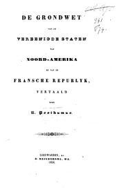 De grondwet van de Vereenigde Staten van Noord-Amerika en van de Fransche Republyk