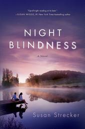 Night Blindness: A Novel