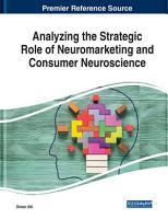 Analyzing the Strategic Role of Neuromarketing and Consumer Neuroscience PDF