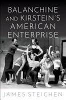 Balanchine and Kirstein s American Enterprise PDF