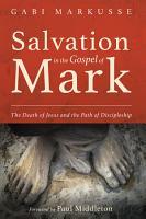 Salvation in the Gospel of Mark PDF