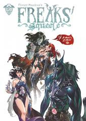 Freaks' Squeele - Tome 7 - A move et Z movie