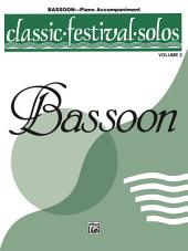 Classic Festival Solos - Bassoon, Volume 2: Piano Accompaniment