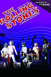 The Rolling Stones: A Musical Biography
