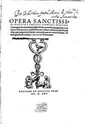 Opera Sanctissimi Martyris Caecilii Cypriani Episcopi Carthaginensis