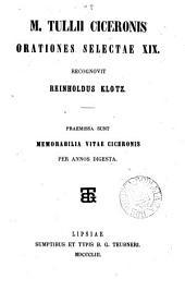 M. Tullii Ciceronis orationes selectae xix., recogn. R. Klotz