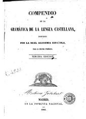 Compendio de la gramática de la lengua castellana