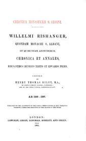 Willelmi Rishanger: Quondam Monachi S. Albani, Et Quorundam Anonymorum, Chronica Et Annales, Regnantibus Henrico Tertio Et Edwardo Primo, Volume 28, Issue 4, Part 2