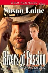 Rivers of Passion [Cowboys of Snow Lake 2]