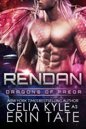 Rendan (Scifi Alien Dragon Romance)