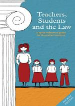 Teachers, Students and the Law 4th ed.