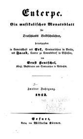 Euterpe: eine Musik-Zeitung für Lehrer, Kantoren, Organisten und Freunde der Tonkunst überhaupt, Band 2