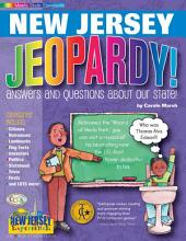 New Jersey Jeopardy!: Answers & Questions About Our State!