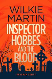 Inspector Hobbes and the Blood: (unhuman I) Cotswold Comedy Crime Fantasy