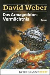 Das Armageddon-Vermächtnis: Die Abenteuer des Colin Macintyre, Bd. 2. Roman