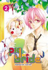Pig Bride: Volume 2