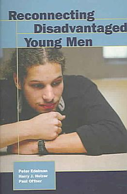 Reconnecting Disadvantaged Young Men PDF