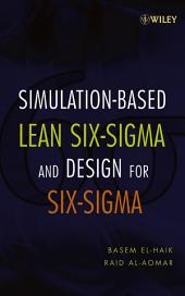 Simulation-based Lean Six-Sigma and Design for Six-Sigma