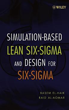 Simulation based Lean Six Sigma and Design for Six Sigma PDF