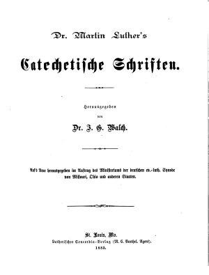 Dr  Martin Luthers S  mmtliche Schriften  Bd  Katechetische Schriften PDF