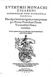 Orthodoxae fidei dogmatica Panoplia. Per Petrum Franciscum Zinum e Graeco translata