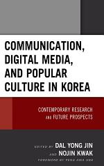 Communication, Digital Media, and Popular Culture in Korea