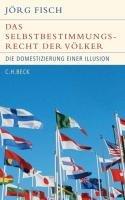 Das Selbstbestimmungsrecht der V  lker PDF