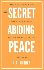 The Secret of Abiding Peace