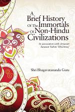 A Brief History of the Immortals of Non-Hindu Civilizations