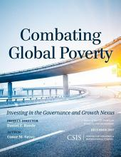 Combating Global Poverty: Investing in the Governance and Growth Nexus