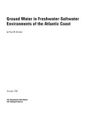 Ground water in freshwater-saltwater environments of the Atlantic Coast