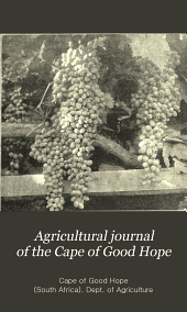 Agricultural Journal of the Cape of Good Hope: Volume 32