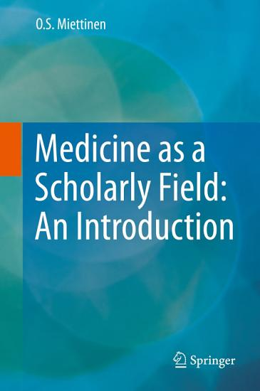 Medicine as a Scholarly Field  An Introduction PDF