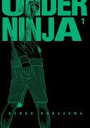 Under Ninja, Volume 1
