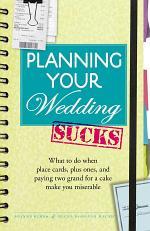 Planning Your Wedding Sucks