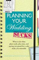 Planning Your Wedding Sucks PDF