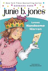Junie B. Jones #7: Junie B. Jones Loves Handsome Warren