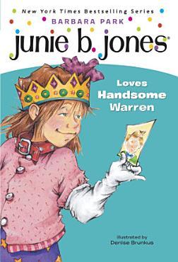 Junie B  Jones  7  Junie B  Jones Loves Handsome Warren PDF