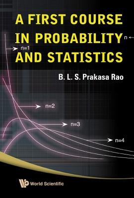 A First Course in Probability and Statistics