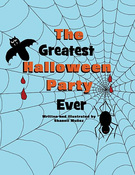 The Greatest Halloween Party Ever