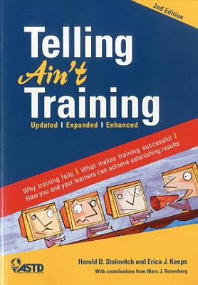 Telling Ain t Training  2nd edition