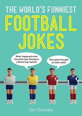 World s Funniest Football Jokes