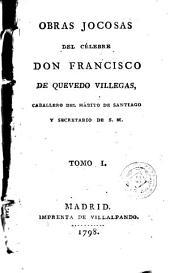 Obras jocosas del célebre Don Francisco de Quevedo Villegas ..., 1