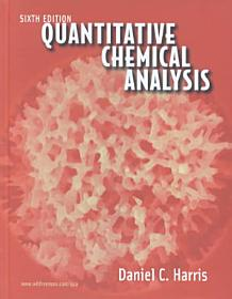 Quantitative Chemical Analysis  Sixth Edition