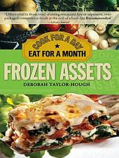 Frozen Assets: Cook for a Day, Eat for a Month, Edition 2
