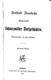 Berthold Auerbach's sämmtliche Schwarzwälder dorfgeschichten: Ausgaben 9-10