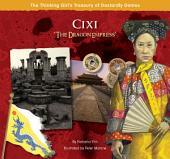 "Cixi ""The Dragon Empress"""