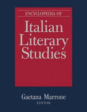 Encyclopedia of Italian Literary Studies PDF